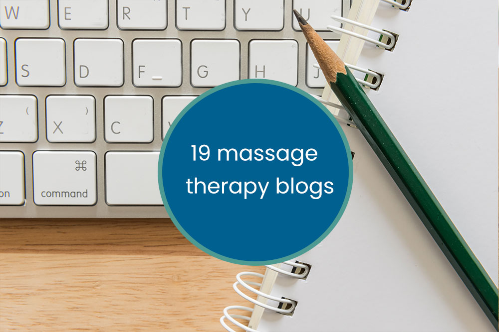 19 Massage and Massage Therapy Blogs to Follow